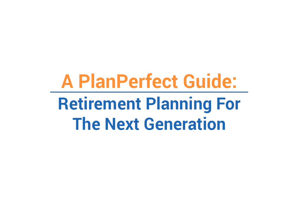<strong>Retirement</strong> Planning With The Younger Generation (Infographic)